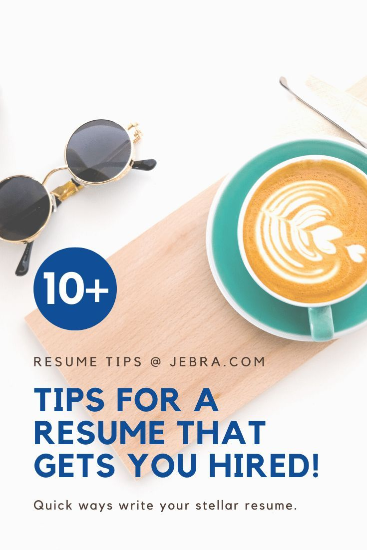 How To Write A Resume That Will Actually Get You Hired