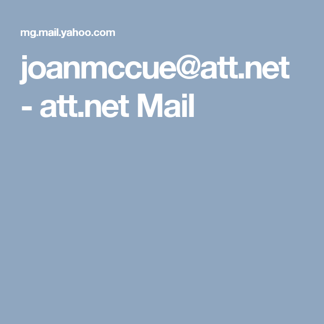 joanmccue@att.net - att.net Mail