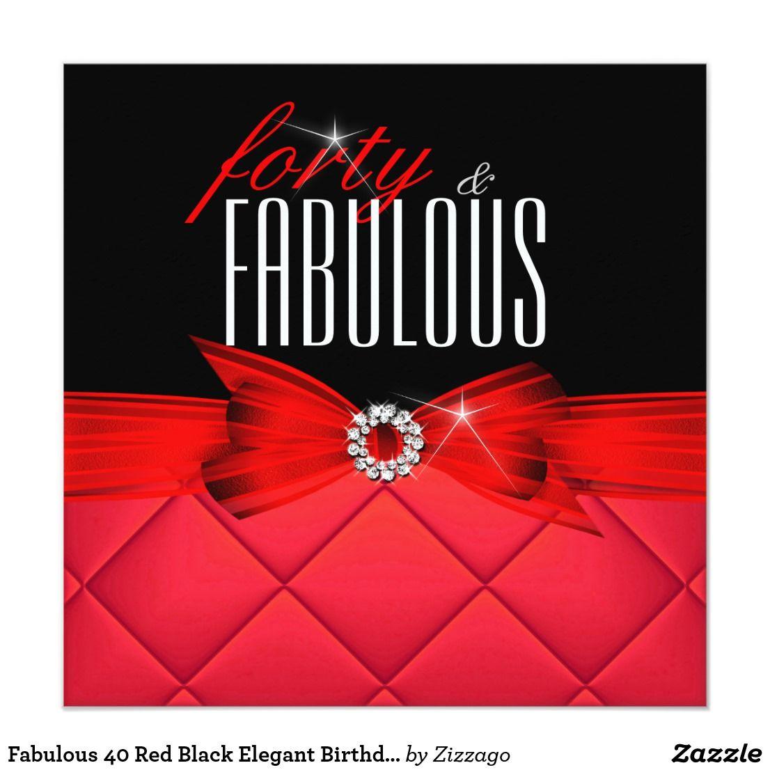 Fabulous 40 Red Black Elegant Birthday Party Invitation | { Happy ...