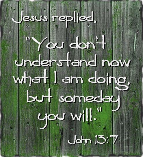 John 137 Inspiration from the Word of God Pinterest John 13 - agreement in word