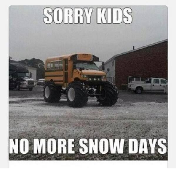 Welcome Back I Hope Everyone Had A Wonderful Winter Break D Snow Day Humor Funny Meme Pictures