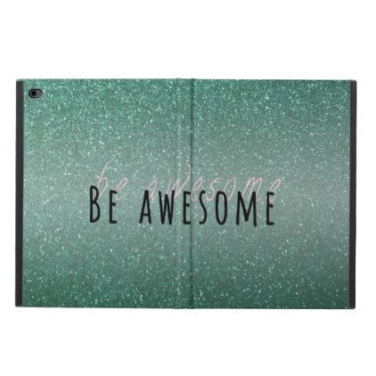 Be Awesome  iPad Air 2 Case | Zazzle.com