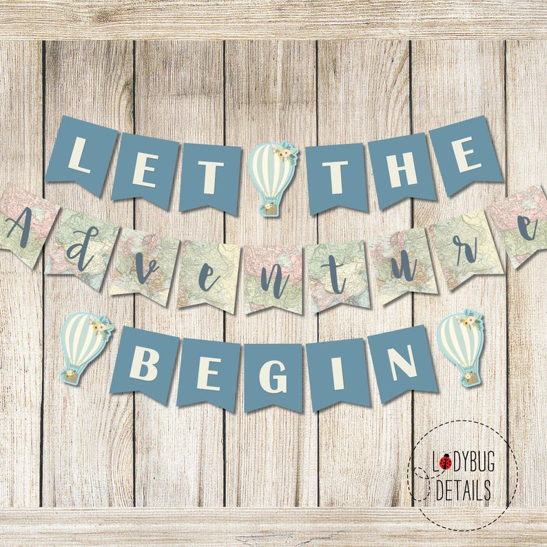 Let the Adventure Begin Banner, Travel Printable Banner, Graduation Banner, Hot Air Balloon Baby Shower Banner Boy, Travel Baby Shower Boy