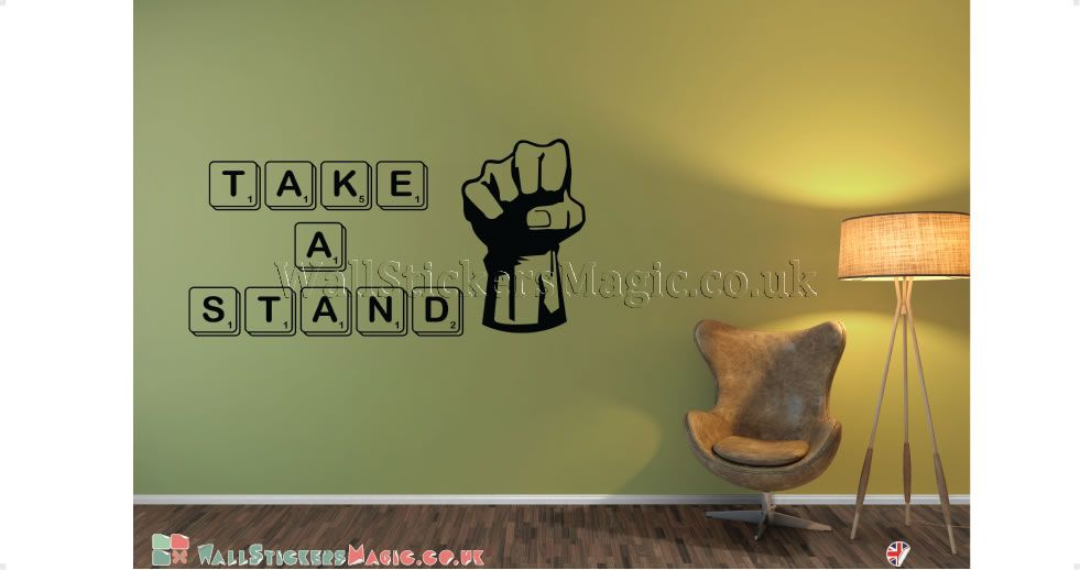 Take A Stand Vinyl Wall Sticker Vinyl Decals Wall Art Transfers-Removable