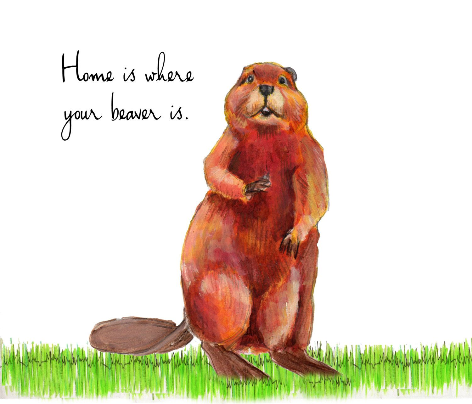 Home Is Where Your Beaver Is Greeting Card By