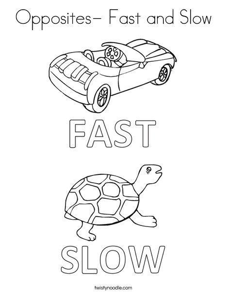 Opposites Fast And Slow Coloring Page Twisty Noodle Opposites Preschool Opposites Fast And Slow