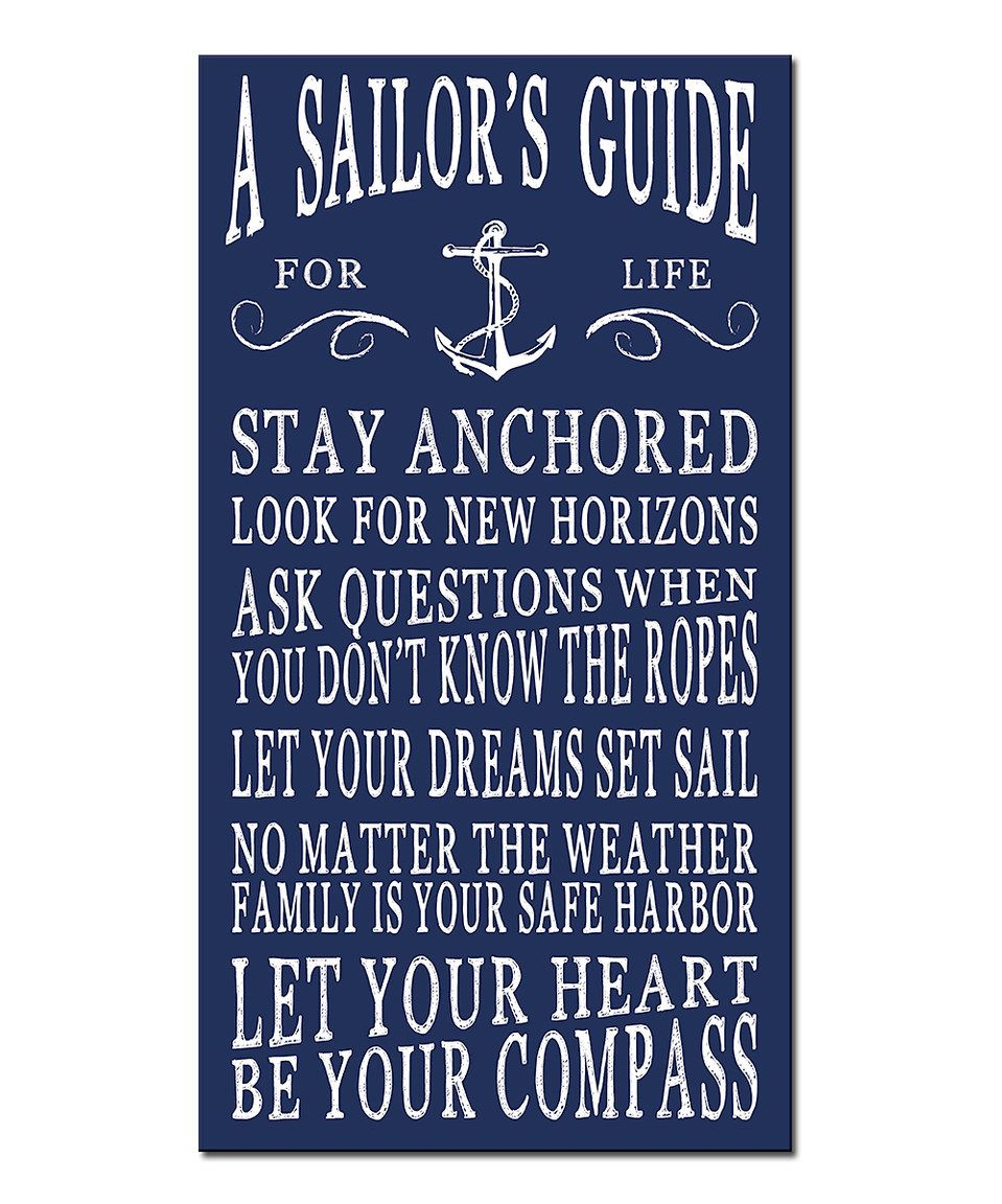 Look what I found on zulily! 'A Sailor's Guide' Wall Sign