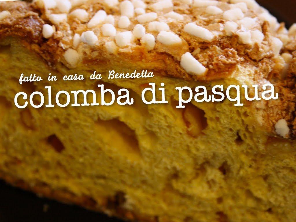 Colomba Di Pasqua Fatta In Casa Da Benedetta Cucina Banana Bread