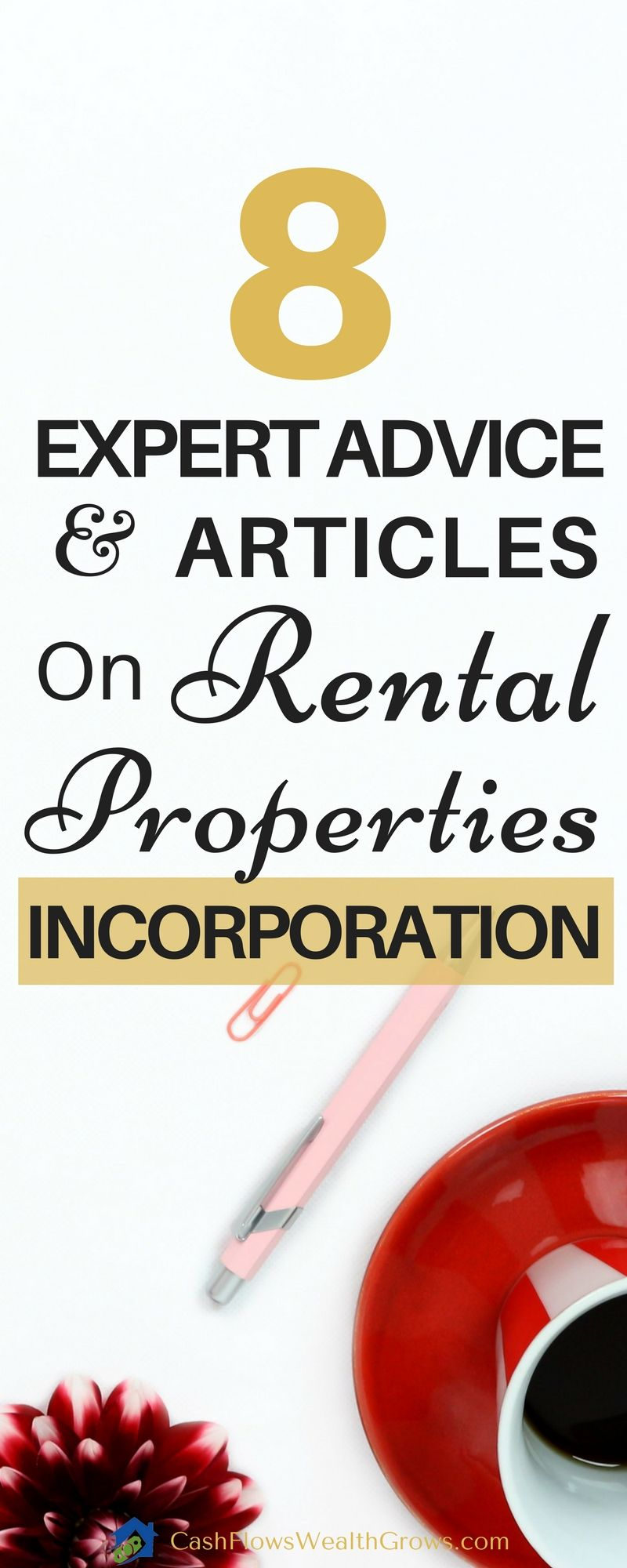 8 Expert Advice Articles On Rental Properties Incorporation