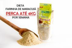 Dieta farinha de maracujá - http://www.espacomulher.org/dieta-farinha-de-maracuja/