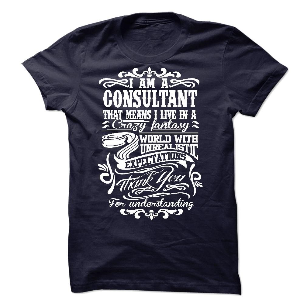 I am A CONSULTANT T-Shirts, Hoodies. CHECK PRICE ==► https://www.sunfrog.com/LifeStyle/I-am-aan-CONSULTANT.html?id=41382
