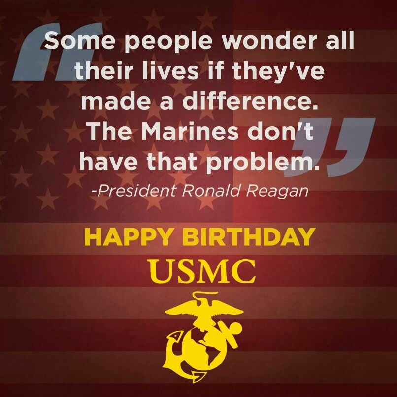 Happy Birthday Usmc Some People Wonder All Their Lives If They