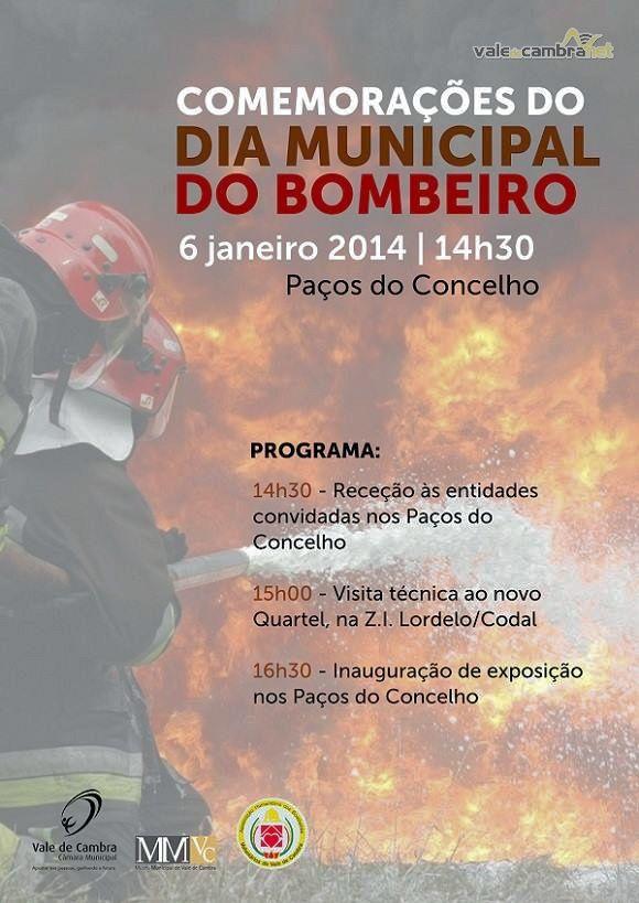 Dia Municipal do Bombeiro > 6 Jan 2014, 14h30 @ Paços do Concelho, Vale de Cambra  #ValeDeCambra #bombeiros
