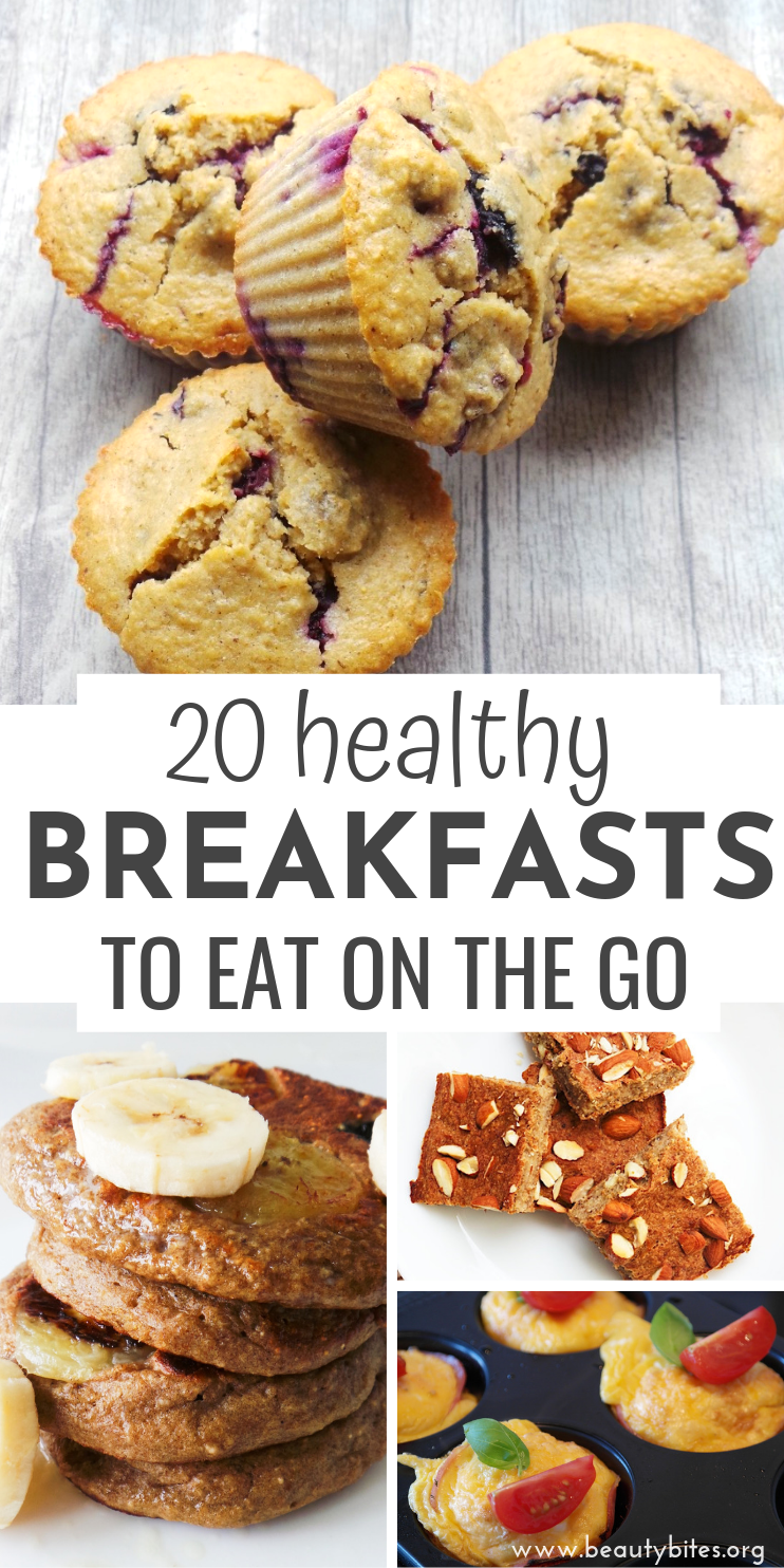 23 Easy Healthy Breakfast Recipes To Eat On The Go - Beauty Bites -   18 healthy recipes On The Go clean eating ideas