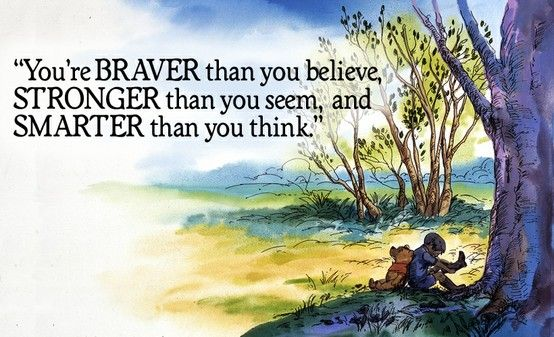 Image result for braver stronger smarter quote