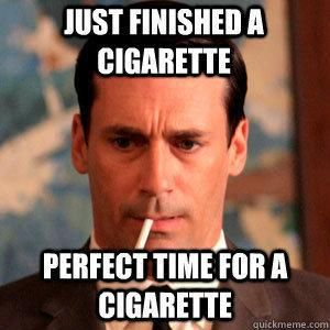 c02d71d2908bc6a83a772c56b86f6dd6 madmen dondraper just finished a cigarette perfect time for a