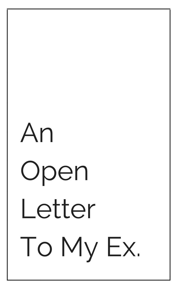 Letter to your ex