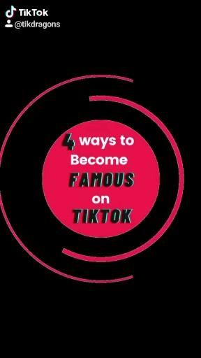 4 Ways To Become Famous On Tiktok Video How To Become Popular How To Become Famous
