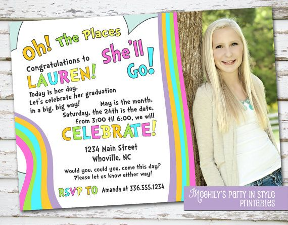 Oh The Places Youll Go Graduation Invitation With Photo By Meghilys