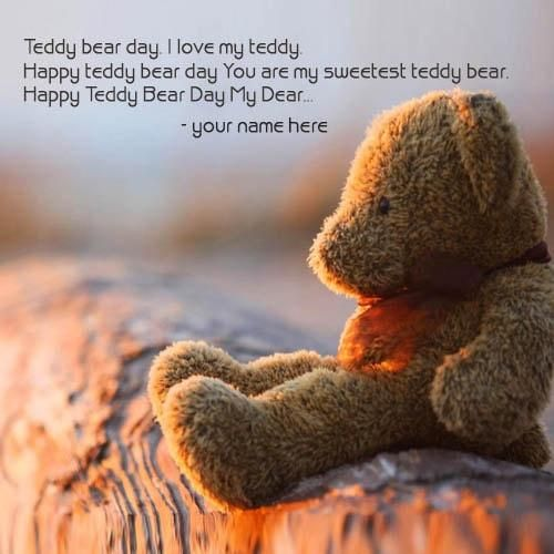 write your name on happy teddy bear day cards online free. happy and lovely teddy bear day wishes quotes name pix. create name on teddy day quotes pics
