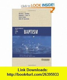 Understanding Four Views on Baptism (Counterpoints Church Life