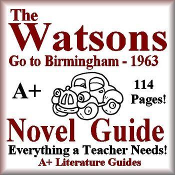 The Watsons Go To Birmingham 1963 Novel Study Unit Guide Plus