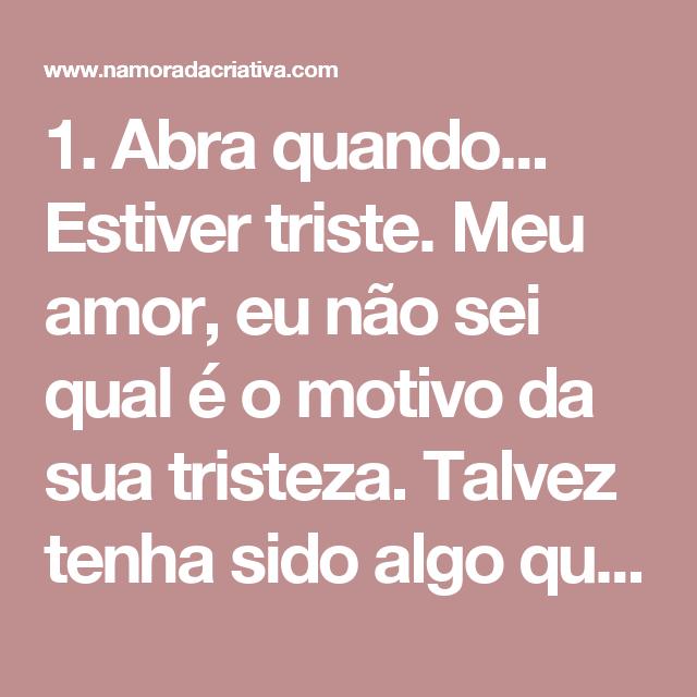 1 Abra Quando Estiver Triste Meu Amor Eu Não Sei Qual é O