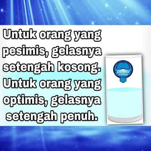Optimis Pesimis Arti, Penjelasan, Perbedaan dan Contoh
