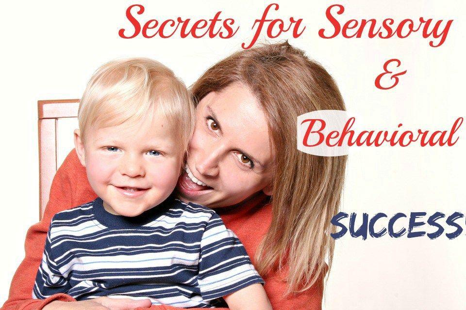 Secrets For Sensory & Behavioral Success   Kids parenting ...
