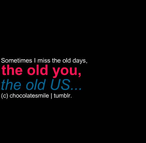 Sometimes I Miss The Old Days Miss The Old Days The Old Days This Is Us Quotes