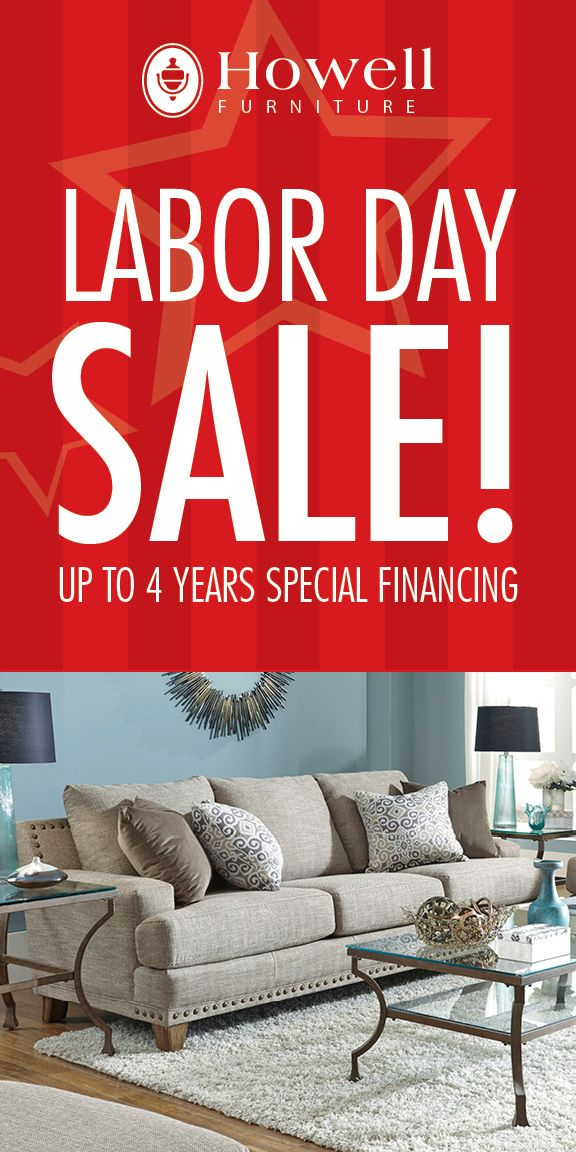 Save On Our Labor Day Deals This Week At Howell Furniture! Lake Charles ...