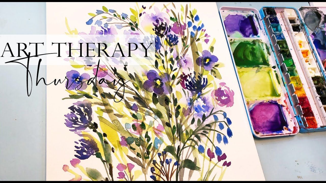 Watercolor Loose Flowers Art Therapy Thursday Step By Step Easy