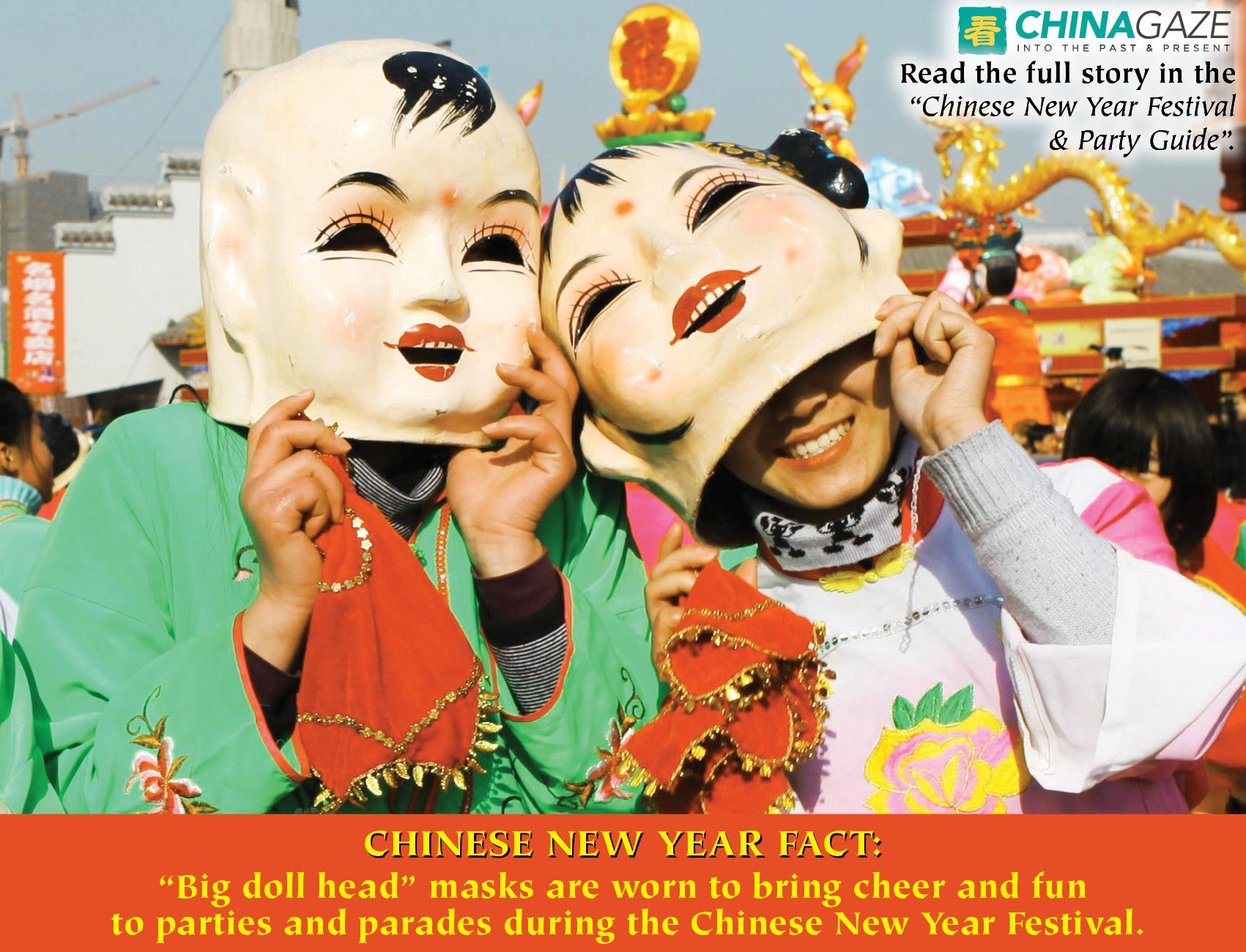 Chinese New Year Fact Big Doll Head Masks Are Worn To