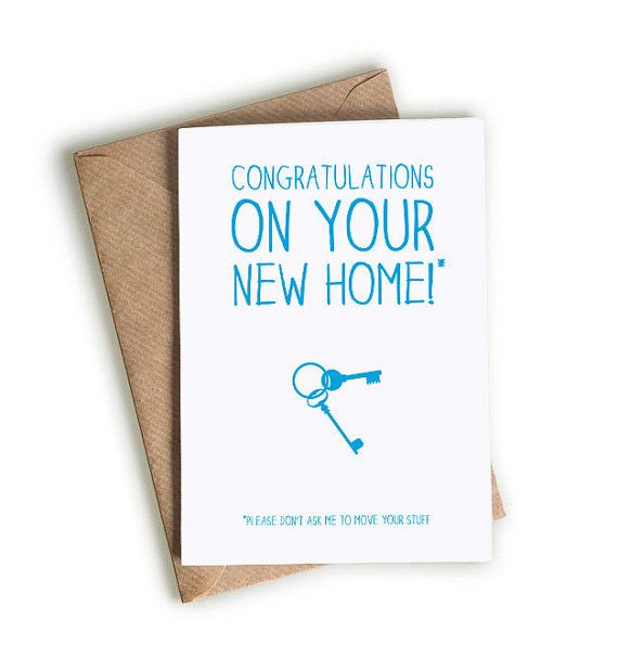 Congratulations On Your New House Funny New Home Card Funny Moving House Card New House Card New Home Cards Moving House Card House Funny