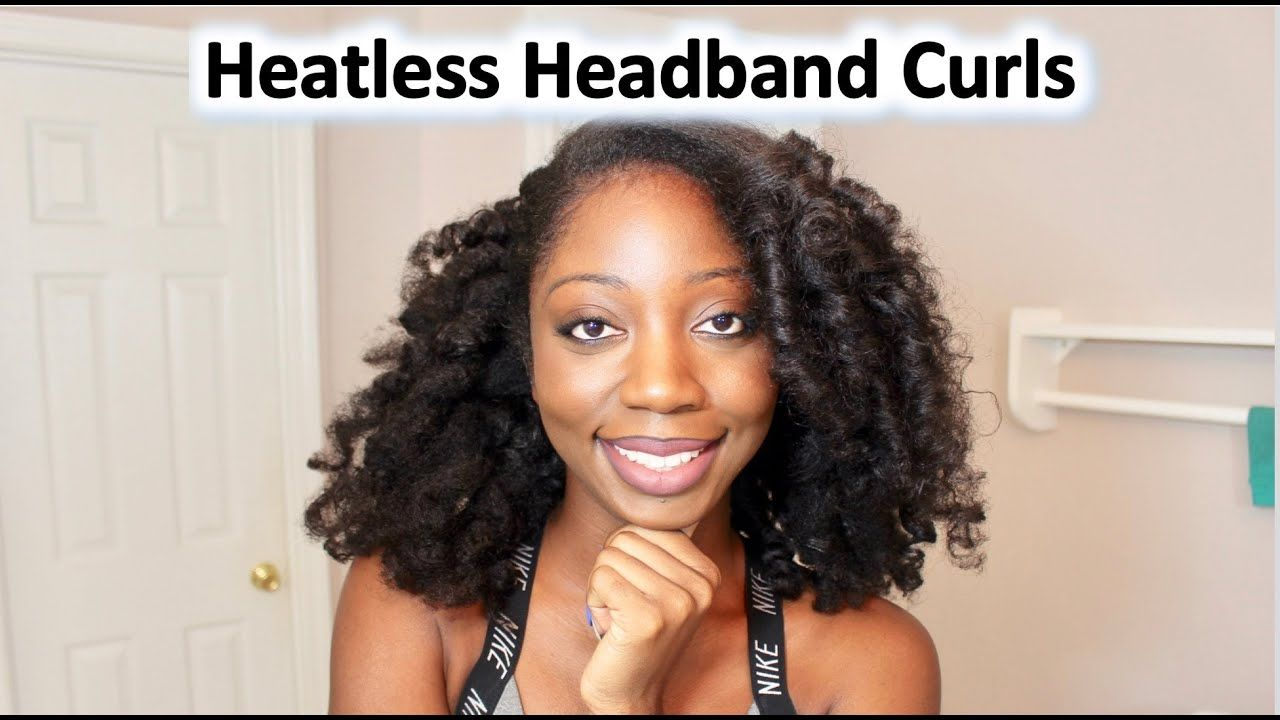 Heatless Overnight Curls On Natural Hair The Headband Method Youtube Overnight Curls Headband Curls Natural Hair Styles