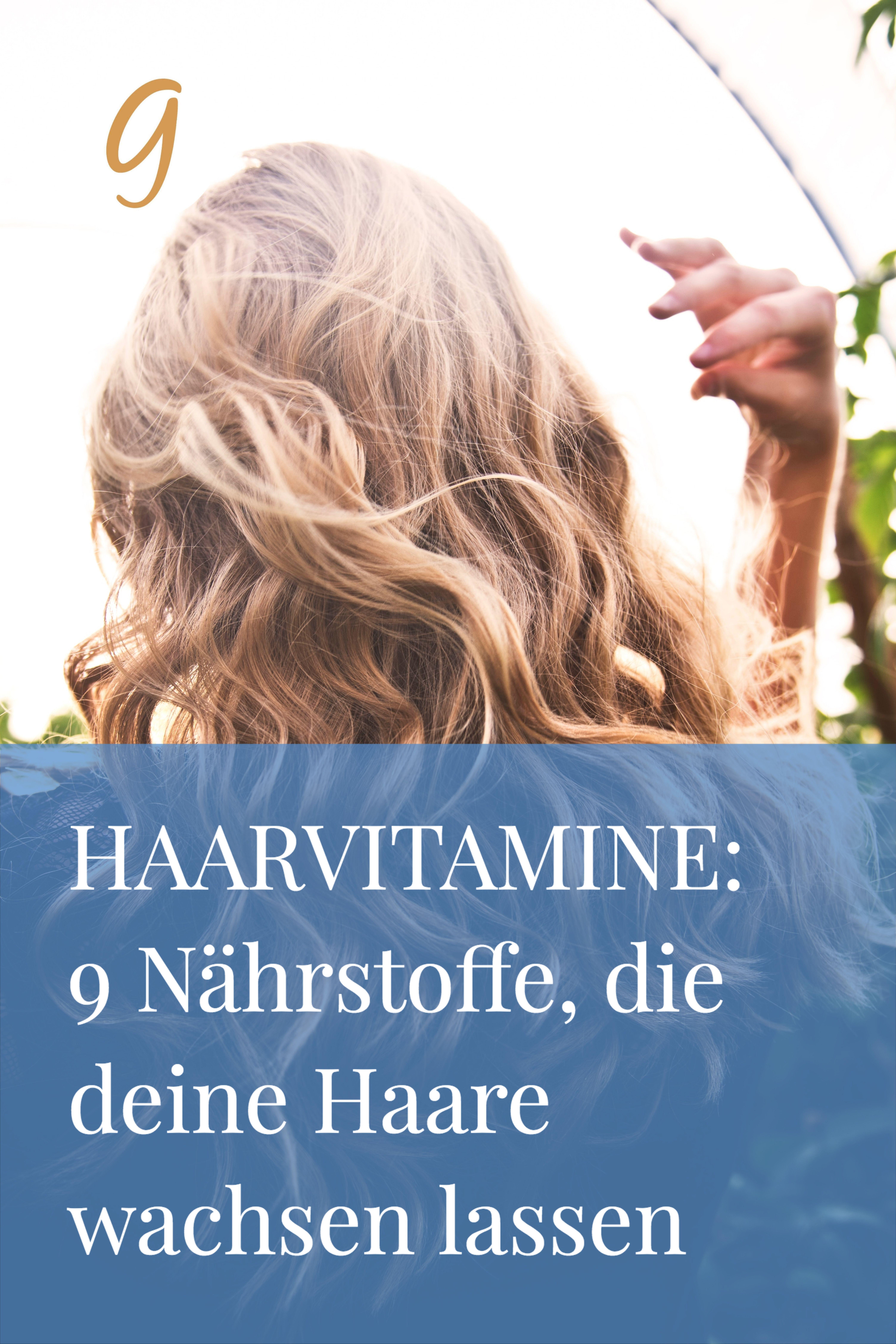 Photo of Haarvitamine: 9 Nährstoffe, die deine Haare wachsen lassen