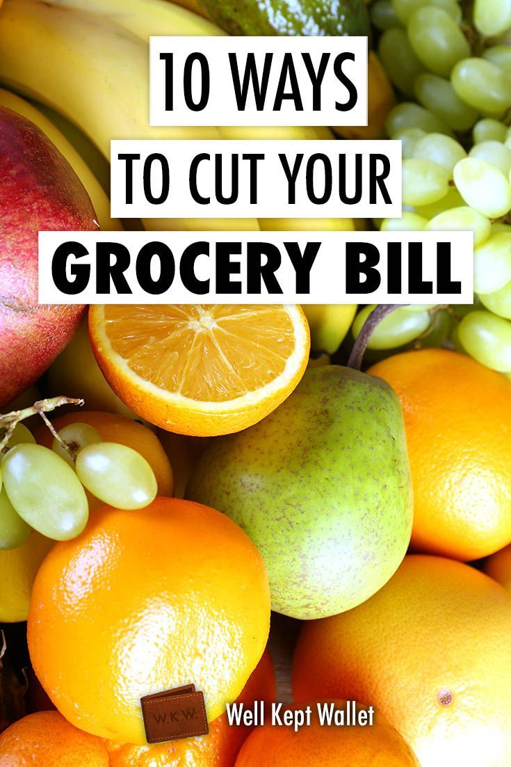 10 Ways To Cut Your Grocery Bill Budget Save