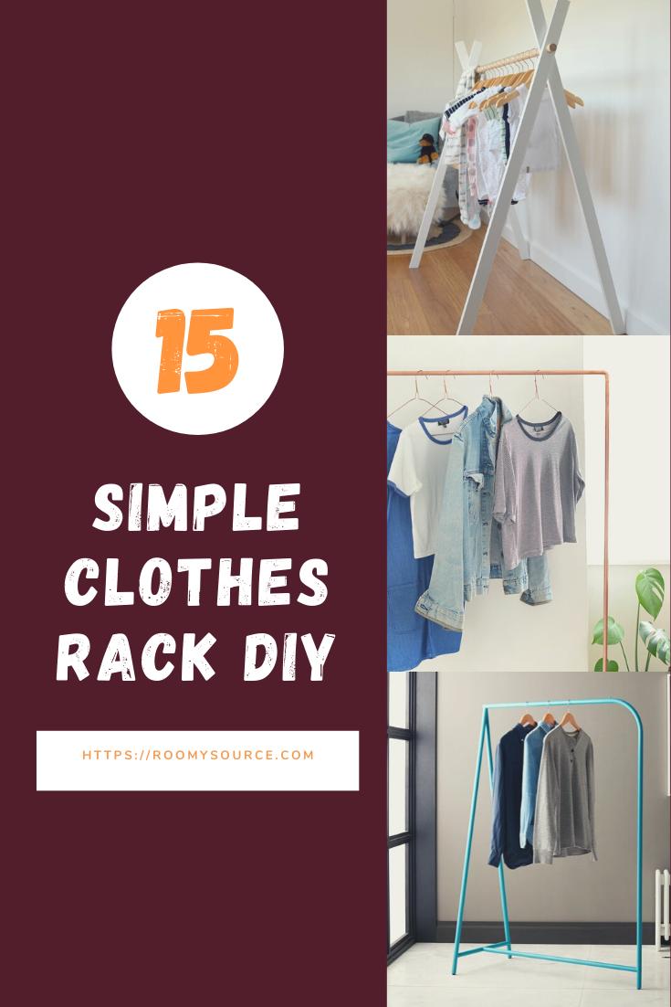 15 Simple Clothes Rack DIY in 2020 Diy clothes rack