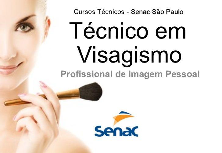 Técnico em Visagismo - Senac São Paulo
