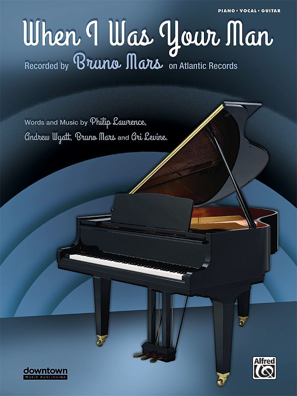 When I Was Your Man Music Piano Lessons For Beginners Lyrics