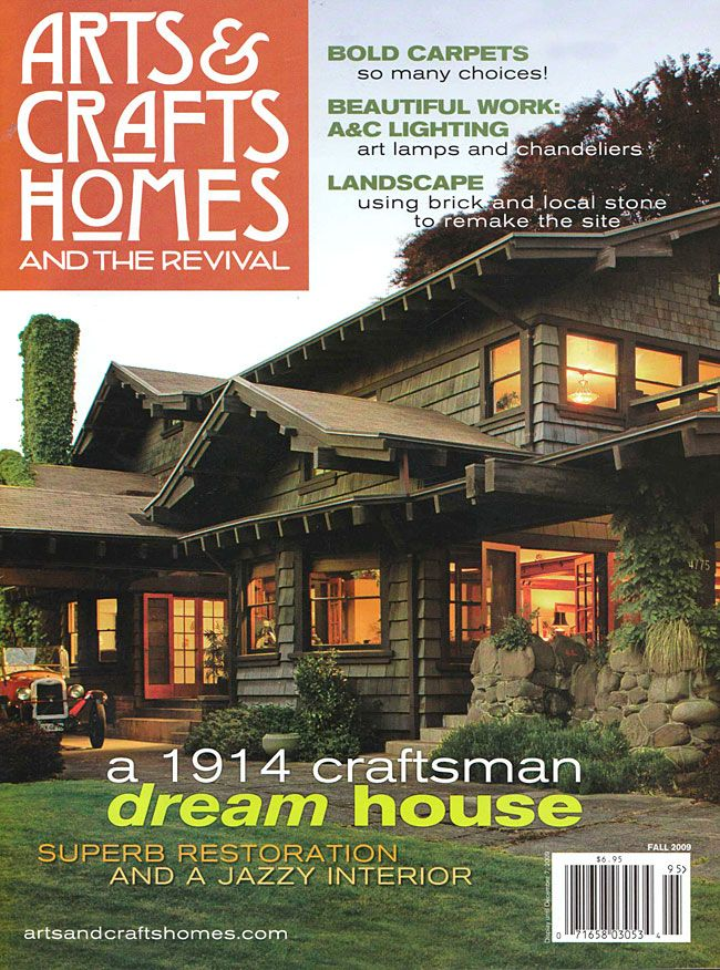Arts And Crafts Homes Magazine Page 1 House And Home Magazine Craftsman Style Homes Home Crafts