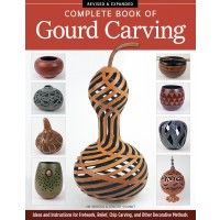 Complete Book of Gourd Carving, Revised & Expanded | InterweaveStore.com