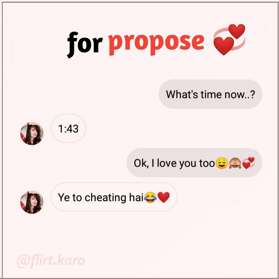 26 6k Likes 287 Comments Flirting Chats Flirt Karo On Instagram Try This On Your Gf Bf Or Crus Fun Quotes Funny Funny Texts Jokes Funny Girly Quote