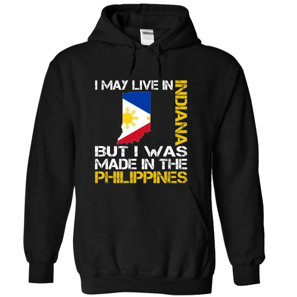 I May Live in Indiana But I Was Made in the Philippines