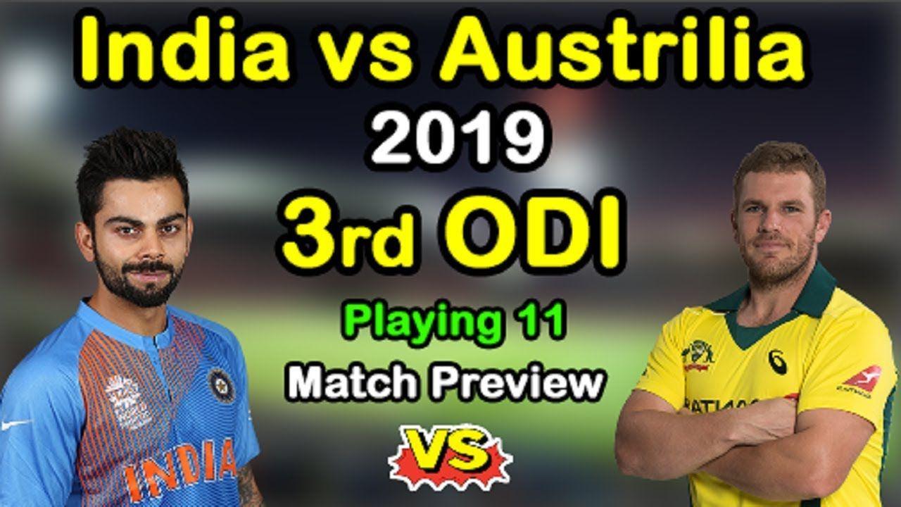 India vs Australia 3rd ODI Match 2019 Live Streaming
