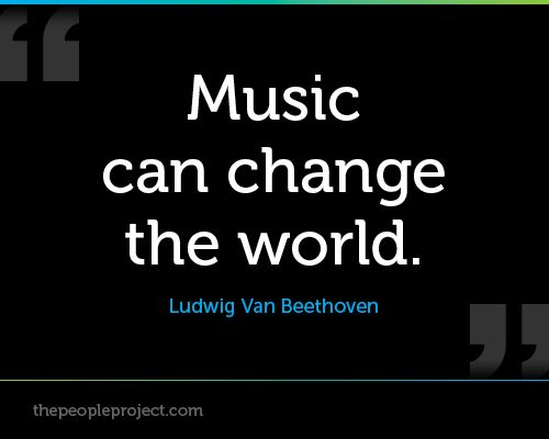 Music Can Change The World Ludwig Van Beethoven Http Thepeopleproject Com Share A Quote Php Music Quotes Beethoven Quotes Quotations