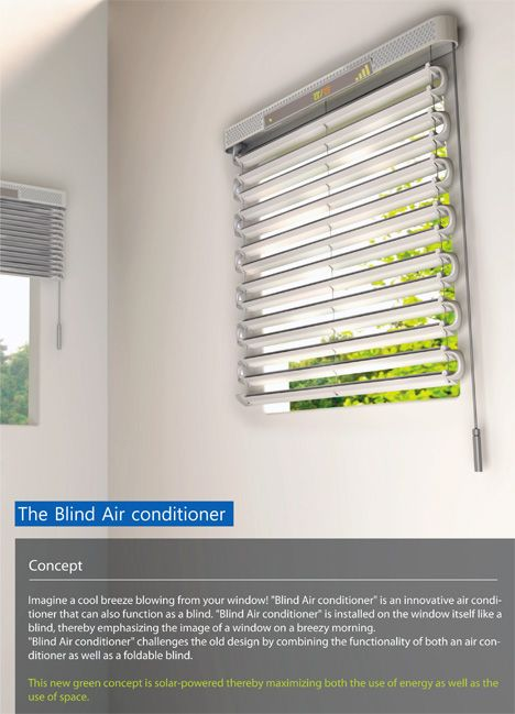 Solar Powered Blind Air Conditioner With Images Blinds Diy Blinds Cool Stuff