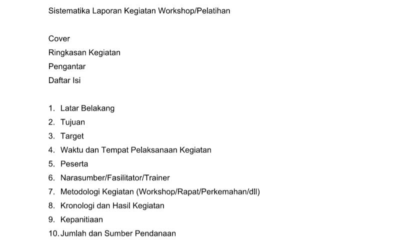 Sistematika Laporan Kegiatan Workshop Contoh Format Administrasi Tatausaha Sekolah Tu Sekolah Pendidikan Latihan