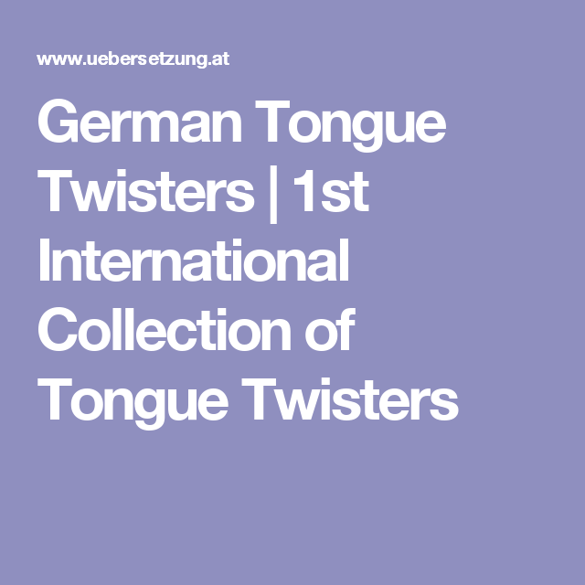 German Tongue Twisters | 1st International Collection of Tongue Twisters