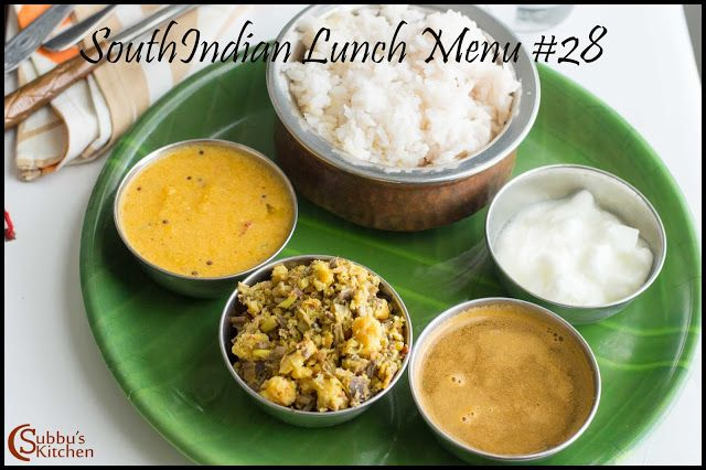 Subbus Kitchen Southindian Lunch Menu 28 Mambazha Mor Kuzhambu Vazhaipoo Paruppu Usili Jeera Rasam Curd And Rice Lunch Menu Lunch Food